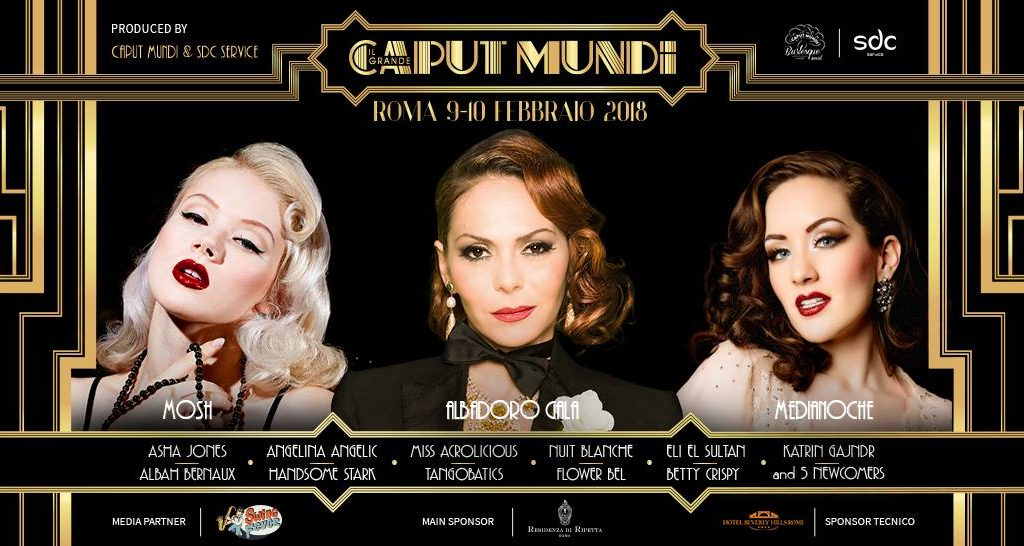 V CAPUT MUNDI INTERNATIONAL BURLESQUE AWARD – Programma 2018